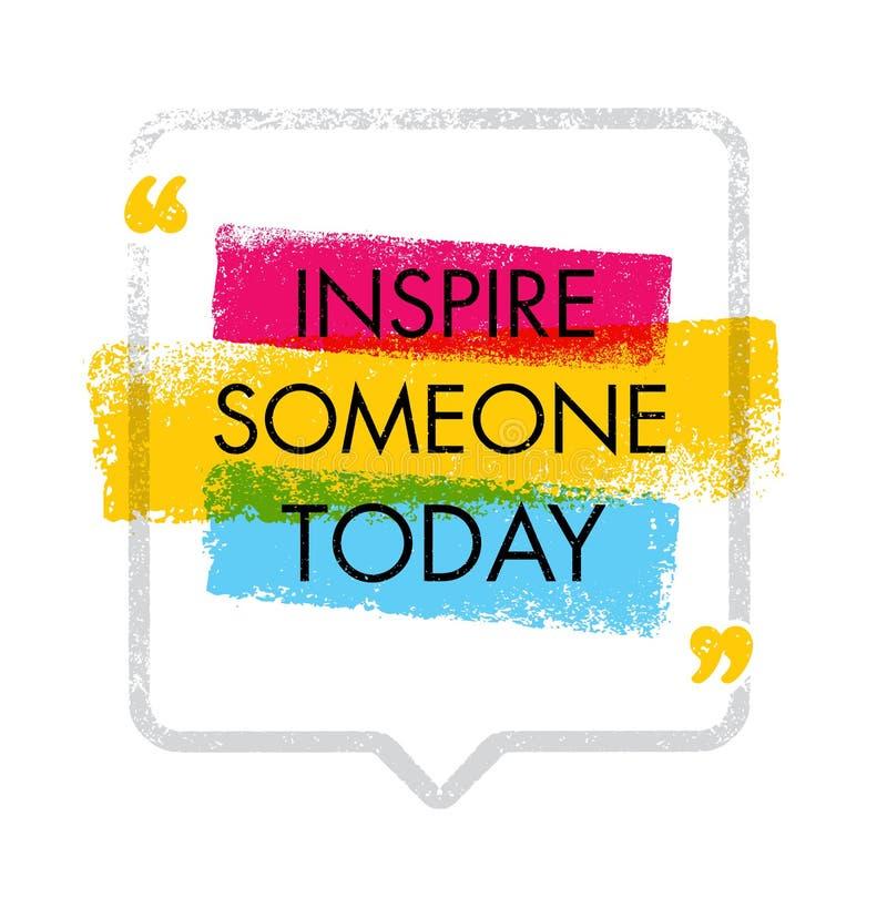 Inspire alguien hoy Ejemplo creativo del vector de la imagen de la inspiración Concepto de diseño de la cita de la motivación libre illustration