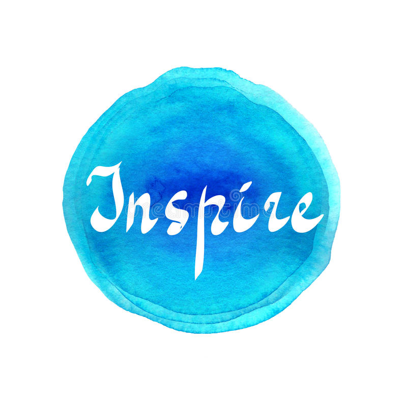 Inspire. Handwritten word on bright colorful watercolor background. Inspirational quote, brush lettering for cards, posters and so royalty free illustration