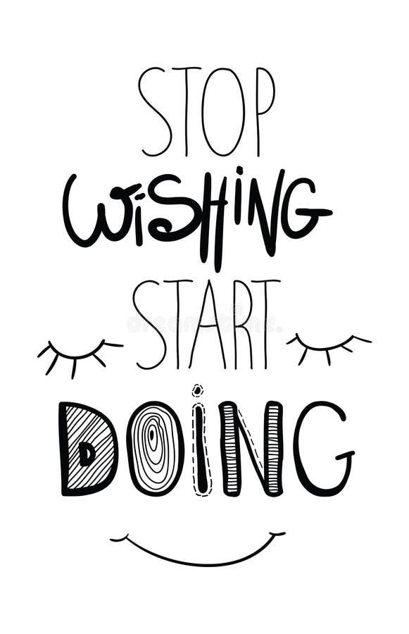 Inspirerande motivational affischcitationstecken Stoppa att önska att göra för start vektor illustrationer