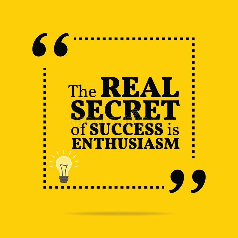Inspirerande motivational citationstecken Den verkliga hemligheten av framgång är royaltyfri illustrationer