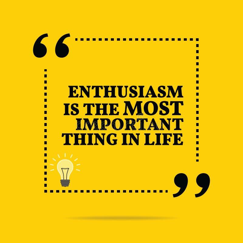 Inspirerande motivational citationstecken Entusiasm är den mest importaen royaltyfri illustrationer