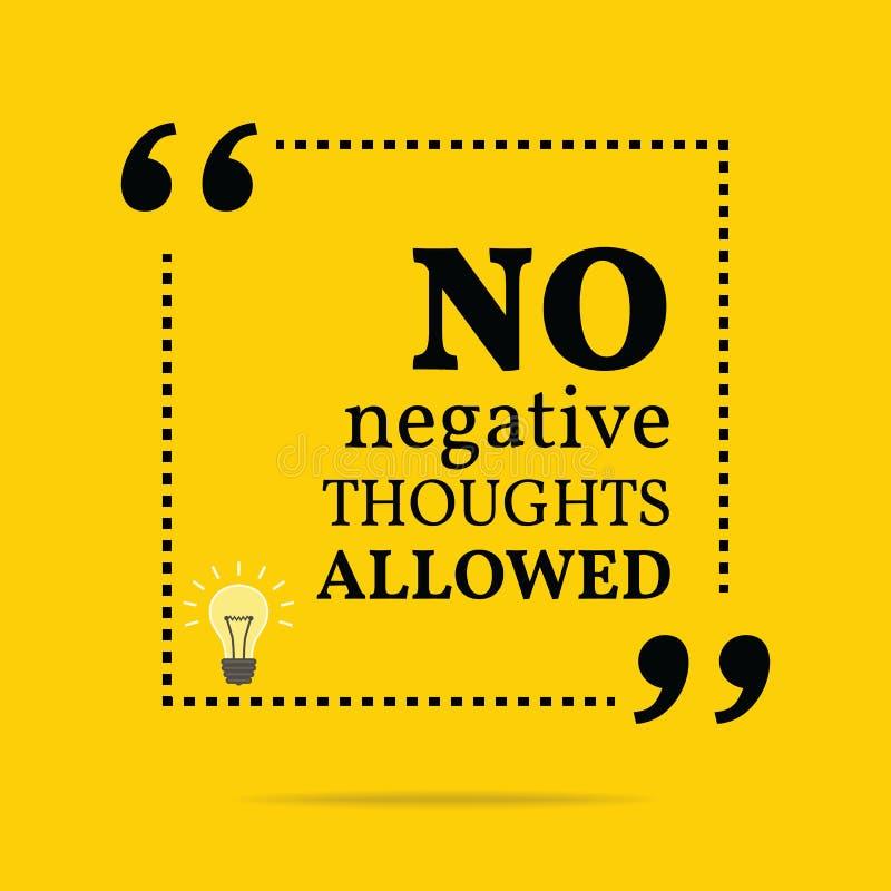 Inspirerande motivational citationstecken Inga tillåtna negativa tankar stock illustrationer