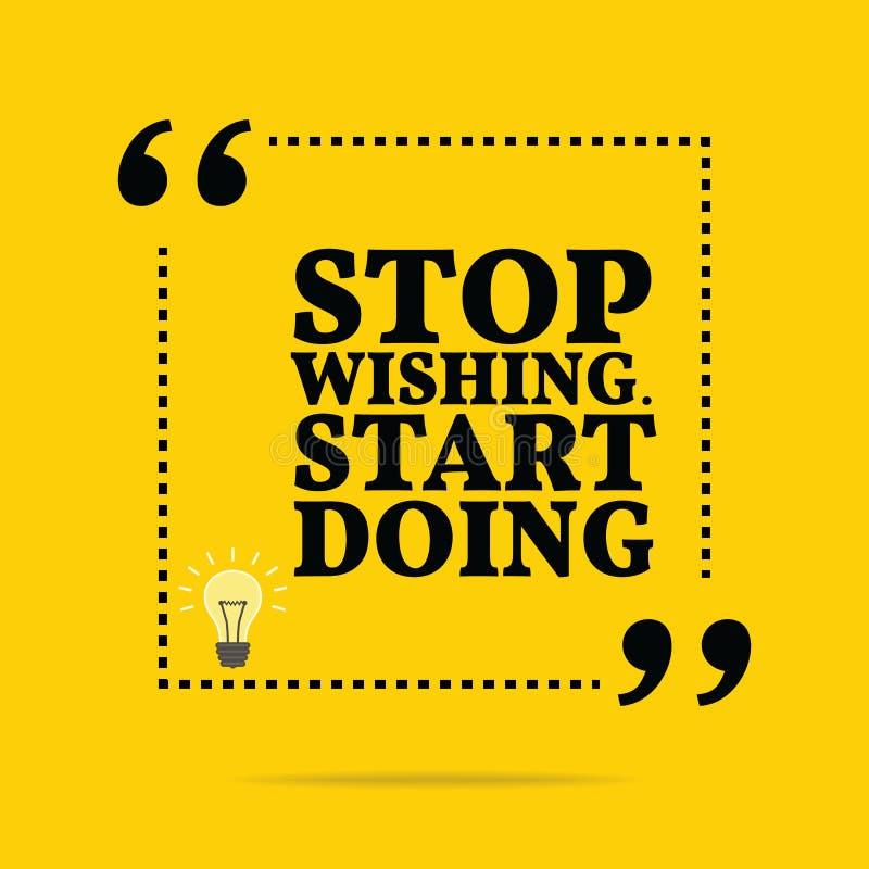 Inspirerande motivational citationstecken Stoppa att önska Starta att göra vektor illustrationer