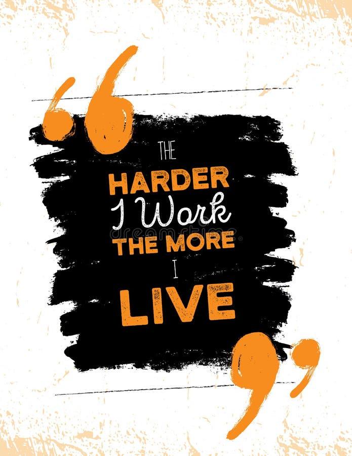 Inspirerande motivationcitationstecken om hårt arbete Den vektortypografiaffischen och t-skjortan planlägger, kontorsdekoren beky stock illustrationer