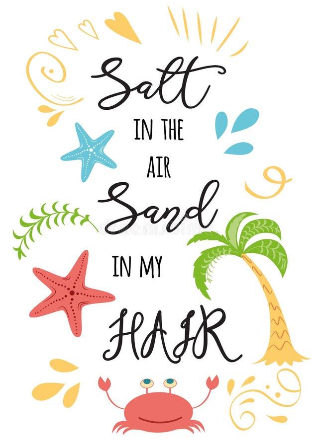 Inspirerande text för sommarsemester som är salt i luftsanden i mitt hår med hand drog beståndsdelar för klottersommarlopp stock illustrationer