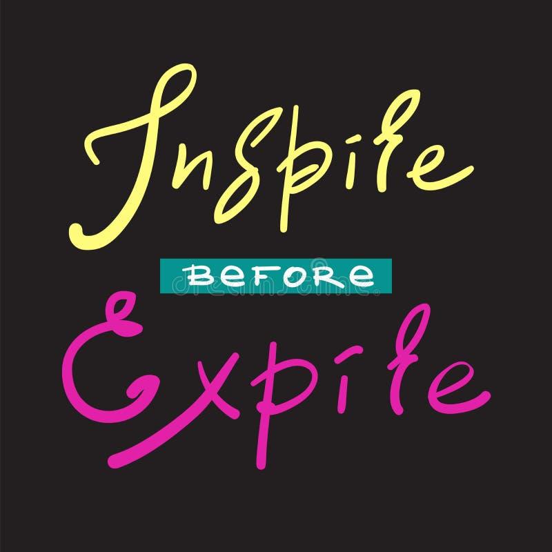 Inspirez avant qu'expiriez - simple inspirez et citation de motivation Beau lettrage tiré par la main Copie pour l'affiche inspir illustration libre de droits