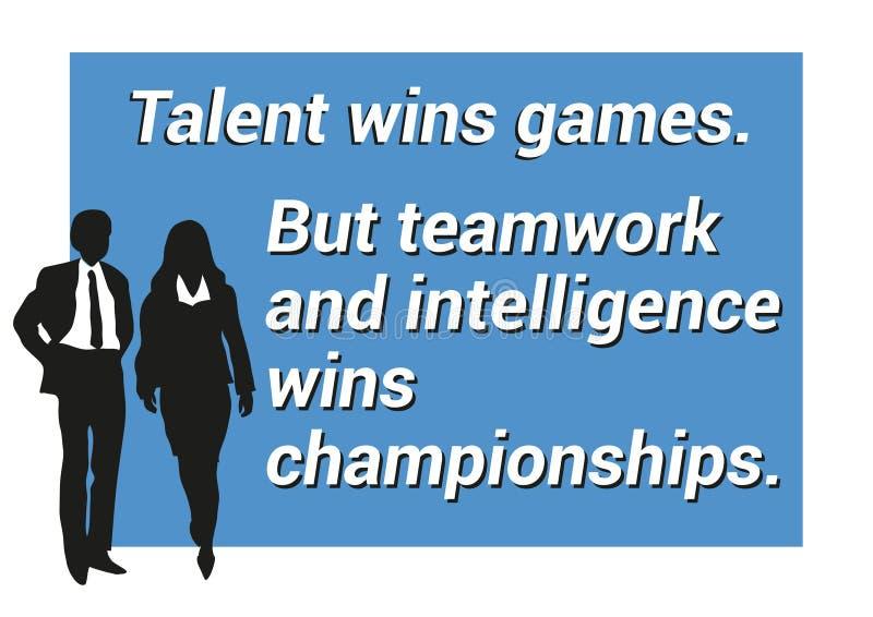 Inspirierend Motivierungszitat über die Teamwork, gewinnend, Intelligenz lizenzfreie abbildung