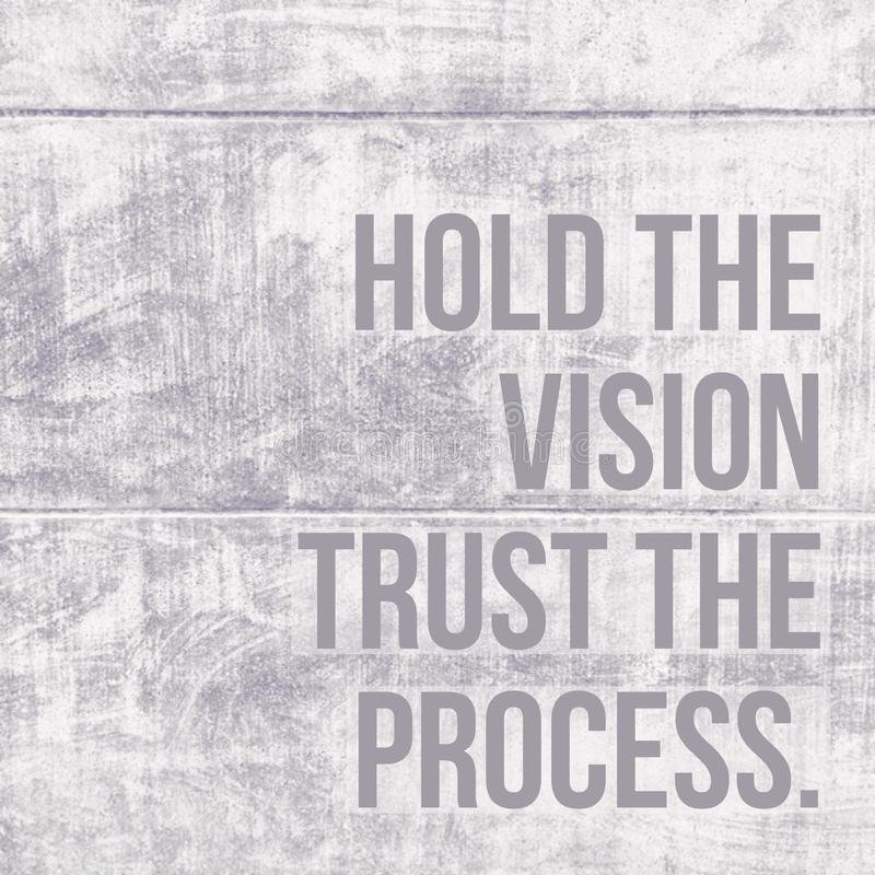 "Inspirierend Motivzitat ""Hold das Vision ` stock abbildung"