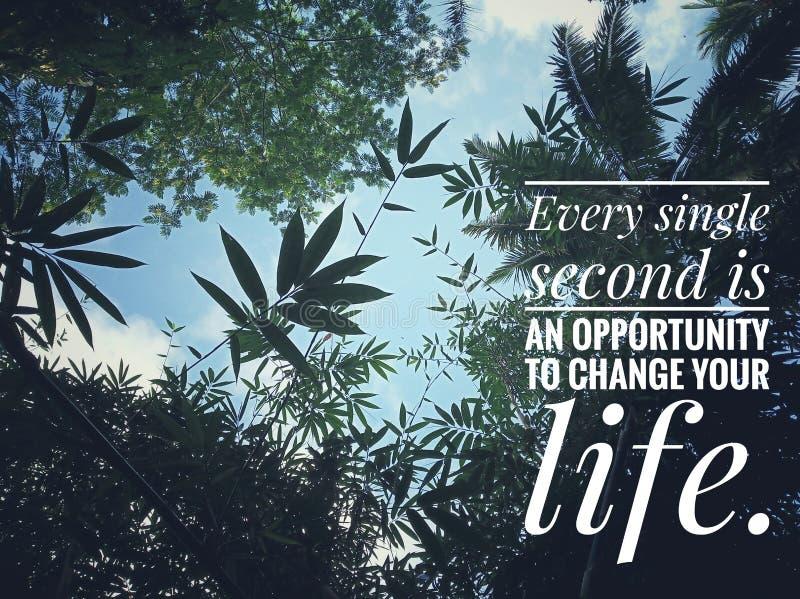 Inspirierend Motivzitat jedes einzelne zweite ist eine Gelegenheit, Ihr Leben zu ändern Mit schöner Natur von verschiedenem stockfotografie