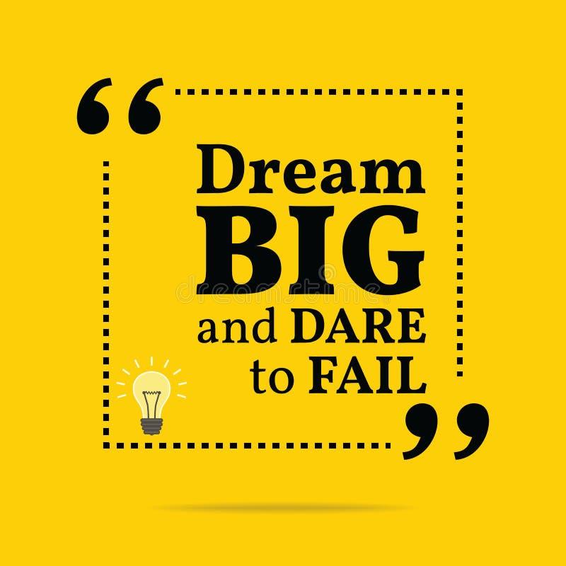 Inspirierend Motivzitat Traumgroßes und Herausforderung zum auszufallen lizenzfreie abbildung