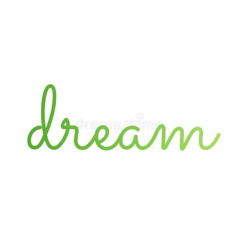 Inspirierend Traumzitat eine geschätzte Aspiration, ein Ehrgeiz oder ein Ideal lizenzfreie abbildung