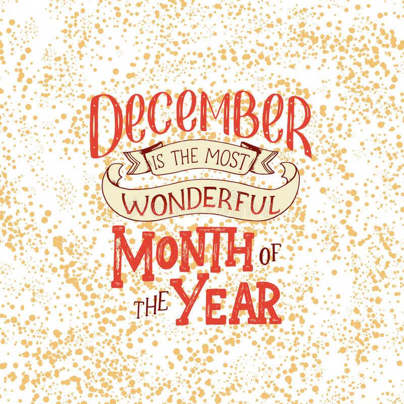 Inspirierend Zitat Dezembers Typografie für Kalender oder Plakat, Einladung, Grußkarte oder T-Shirt Vektorbeschriftung, calligrap vektor abbildung