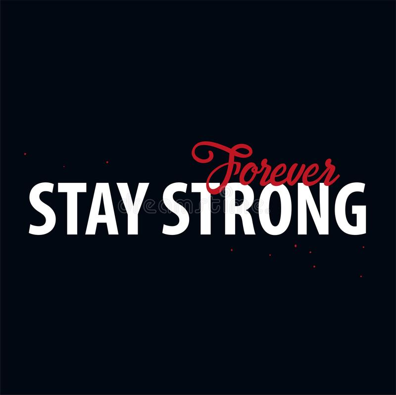 Inspiring motivation quote. Stay Strong. Vector typography poster design concept. vector illustration