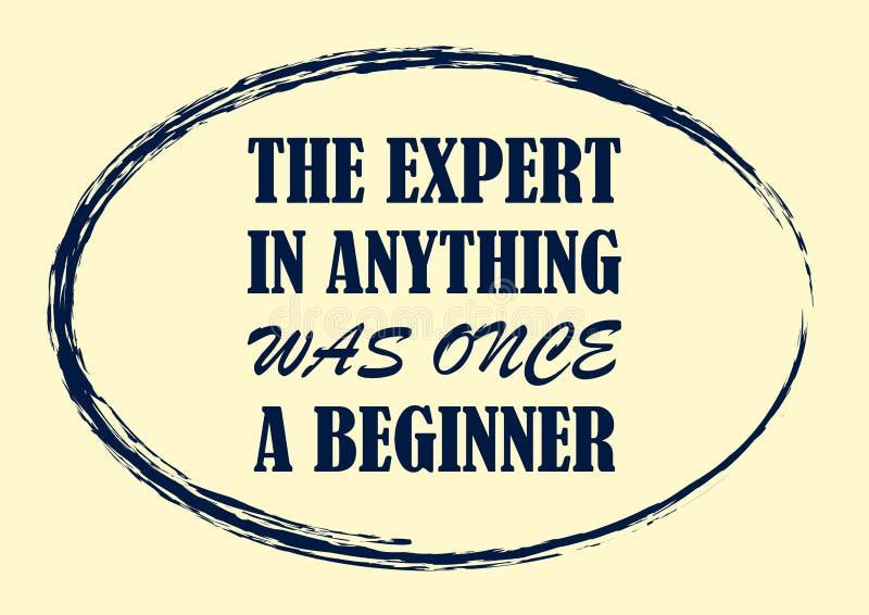 Inspirujący motywację przytacza eksperta w cokolwiek był jak tylko beginner wektoru plakat ilustracji