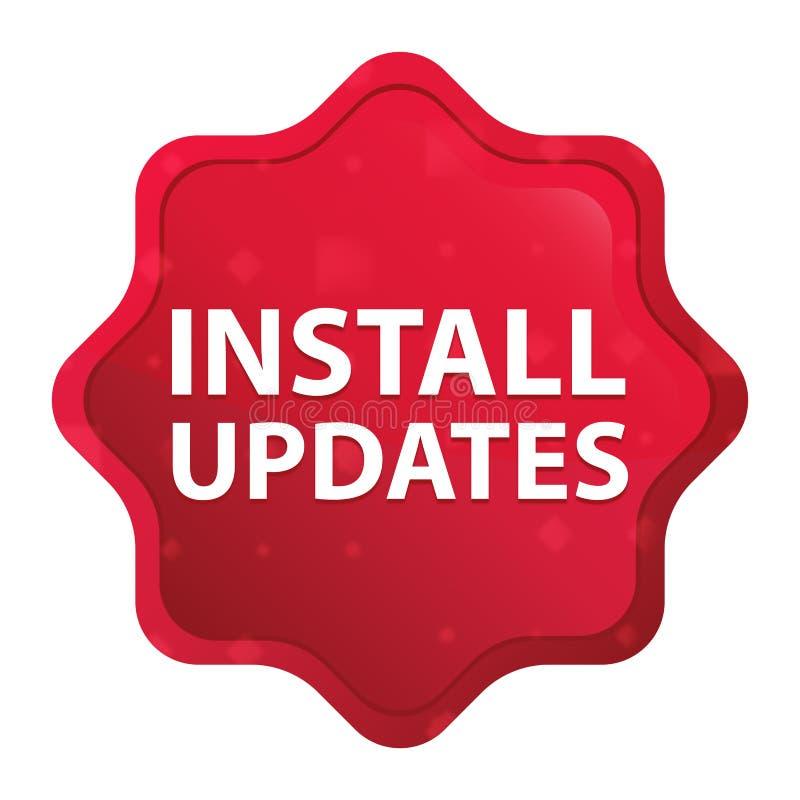 Instale as atualizações enevoadas aumentou botão vermelho da etiqueta do starburst ilustração do vetor
