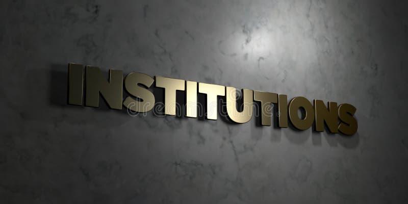 Institutioner - guld- text på svart bakgrund - 3D framförd fri materielbild för royalty royaltyfri illustrationer