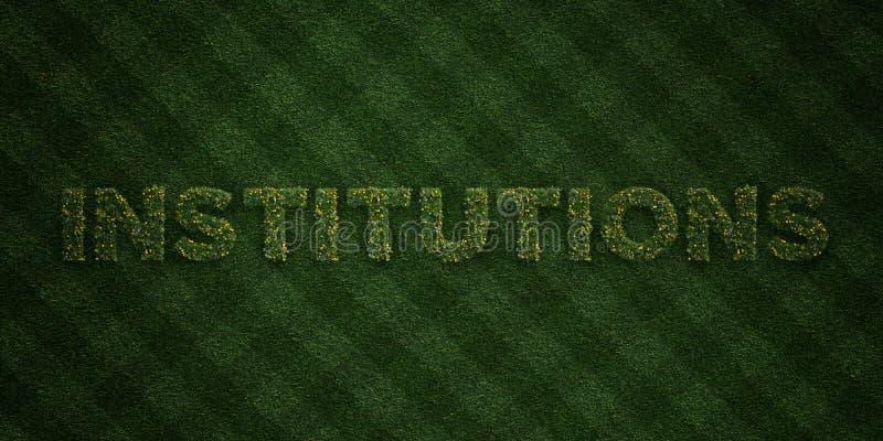 INSTITUTIONER - nya gräsbokstäver med blommor och maskrosor - 3D framförd fri materielbild för royalty royaltyfri illustrationer