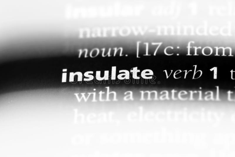 Insulate. Word in a dictionary.  concept royalty free stock photos