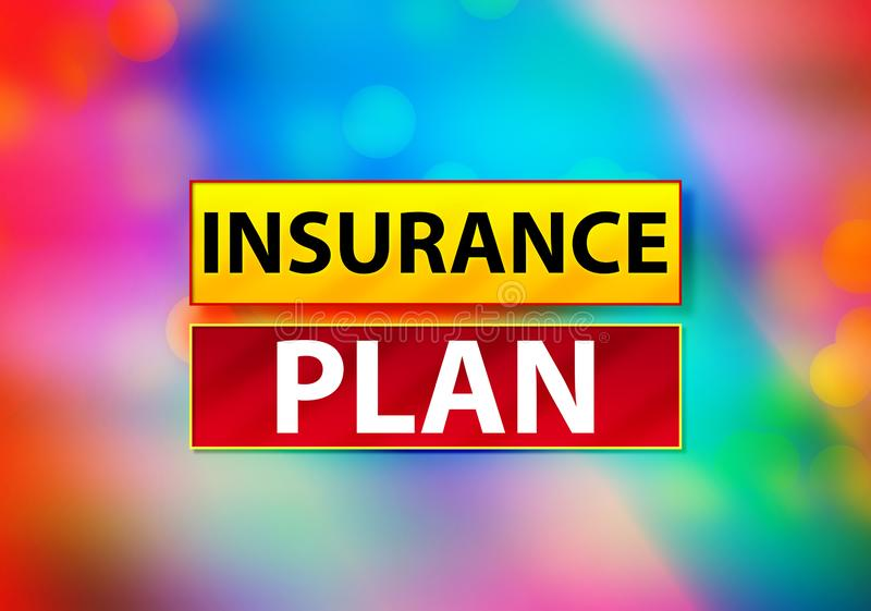 Insurance Plan Abstract Colorful Background Bokeh Design Illustration. Insurance Plan Isolated on Yellow and Red Banner Abstract Colorful Background Bokeh Design stock illustration