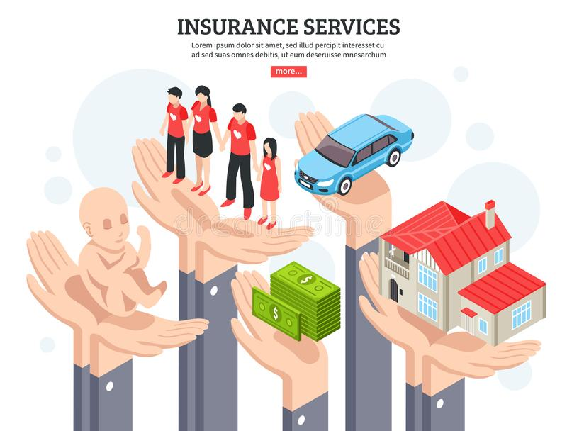 Insurance Services Design Concept. With money healthcare newborn property symbols in people hands isometric vector illustration royalty free illustration
