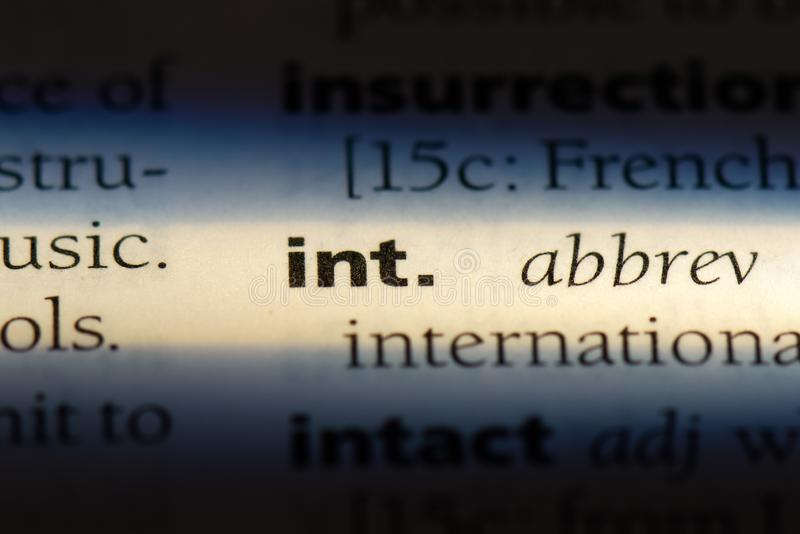 Int. Word in a dictionary.  concept stock photo
