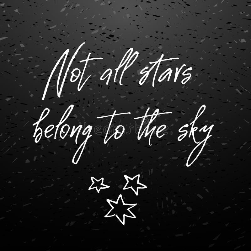 Inte alla stjärnor hör hemma himmel Inspirerande och motivational citationstecken stock illustrationer