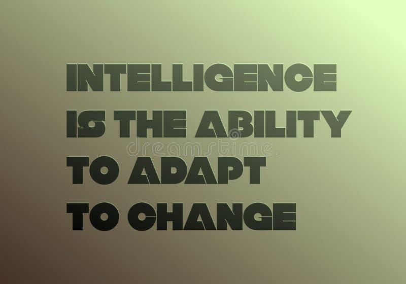 A inteligência é a capacidade para adaptar-se para mudar citações da motivação ilustração stock