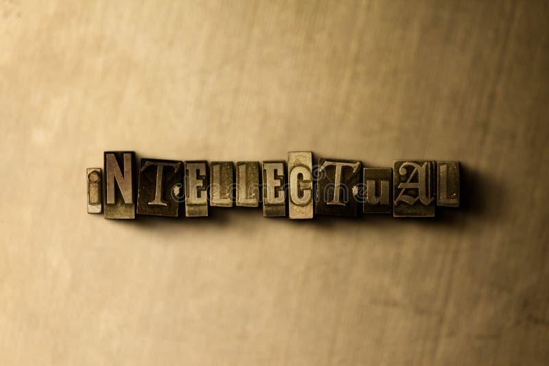 INTELLEKTUELL - Nahaufnahme der grungy Weinlese setzte Wort auf Metallhintergrund vektor abbildung