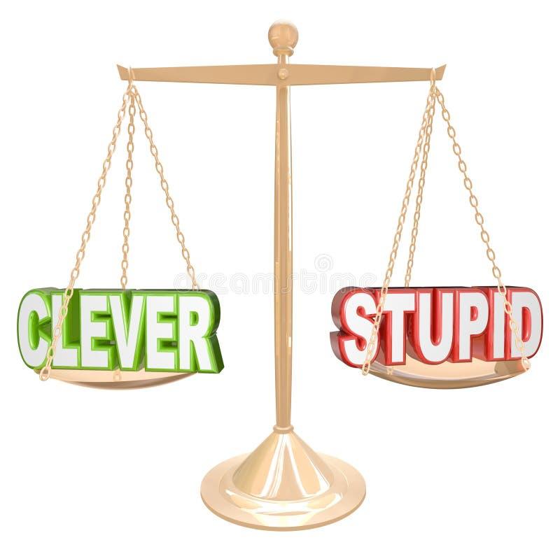 Intelligent contre la ligne fine goût d'échelle de mots stupides d'humeur illustration libre de droits