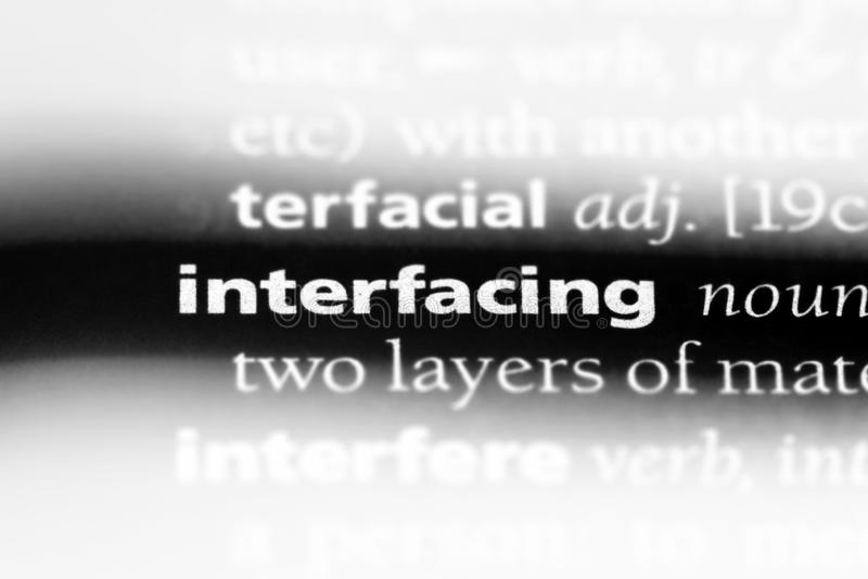 Interfacing. Word in a dictionary.  concept stock photography