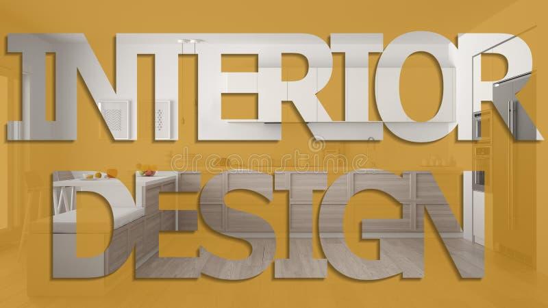 Interior design phrase, lettering inscription, letters word background, over scandinavian wooden kitchen, pastel color vector illustration
