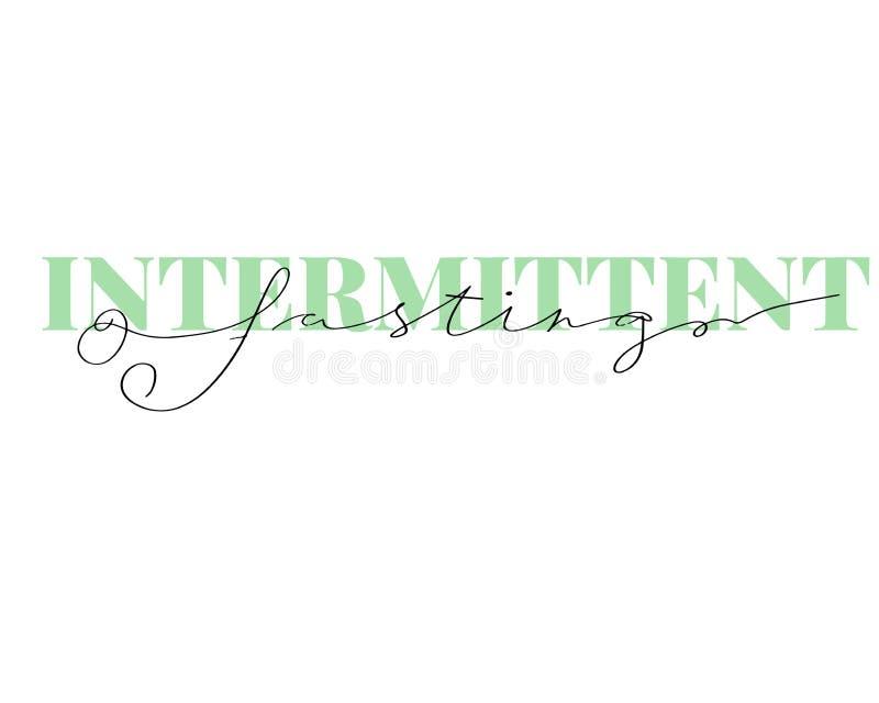 Intermittent Fasting hand drawn lettering. Modern Calligraphy. Vector Illustration stock illustration
