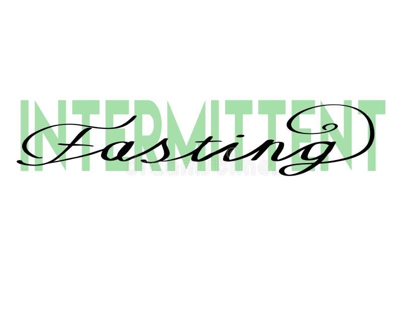 Intermittent Fasting hand drawn lettering. Modern Calligraphy. Vector Illustration vector illustration