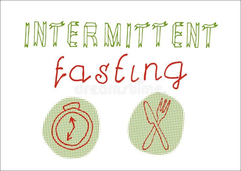 Intermittent fasting hand drawn slogan. Intermittent fasting hand drawn slogan, lettering. Vector illustration royalty free illustration