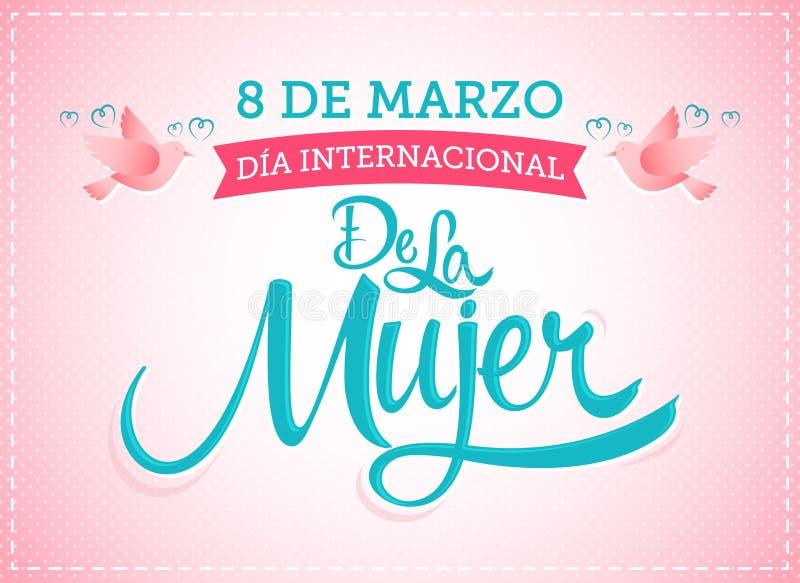 internacional de Ла Mujer 8 de marzo Dia, испанский перевод: Международный женский день 8-ое марта иллюстрация штока