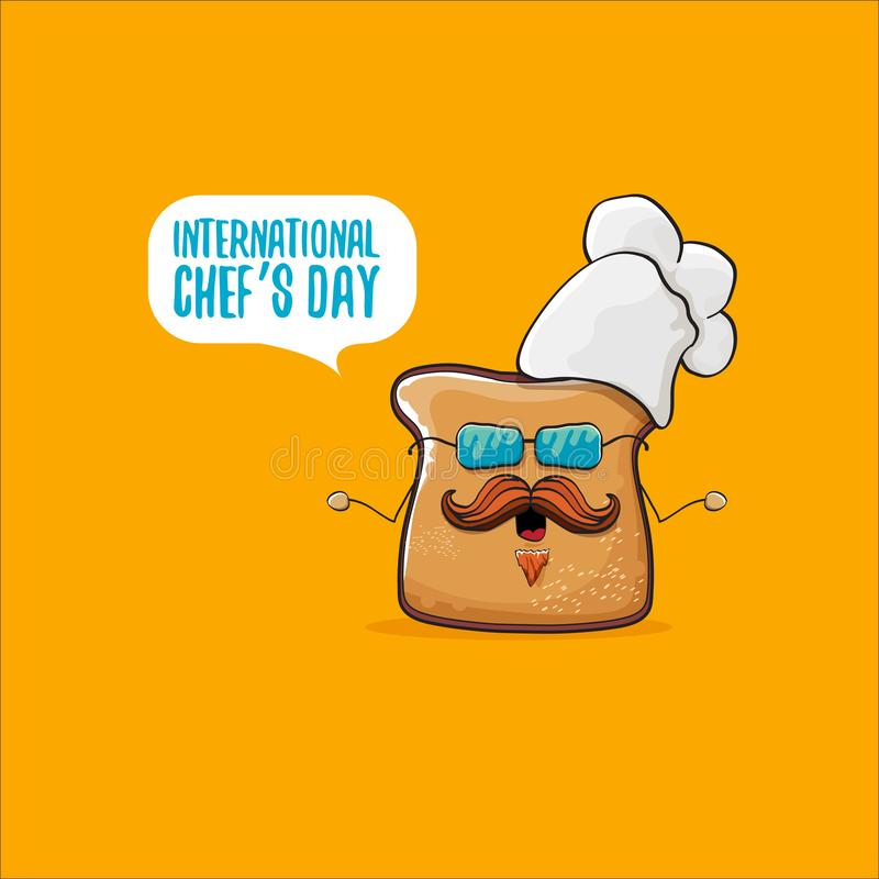 International chef day greeting card or banner with vector funny cartoon chef bread with cheaf hat isolated on orange vector illustration