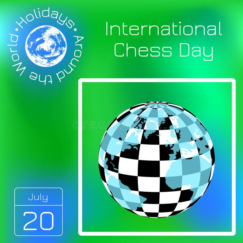 International Chess Day. 20 July. Planet with a checkerboard pattern and continents. Series calendar. Holidays Around the World. E vector illustration