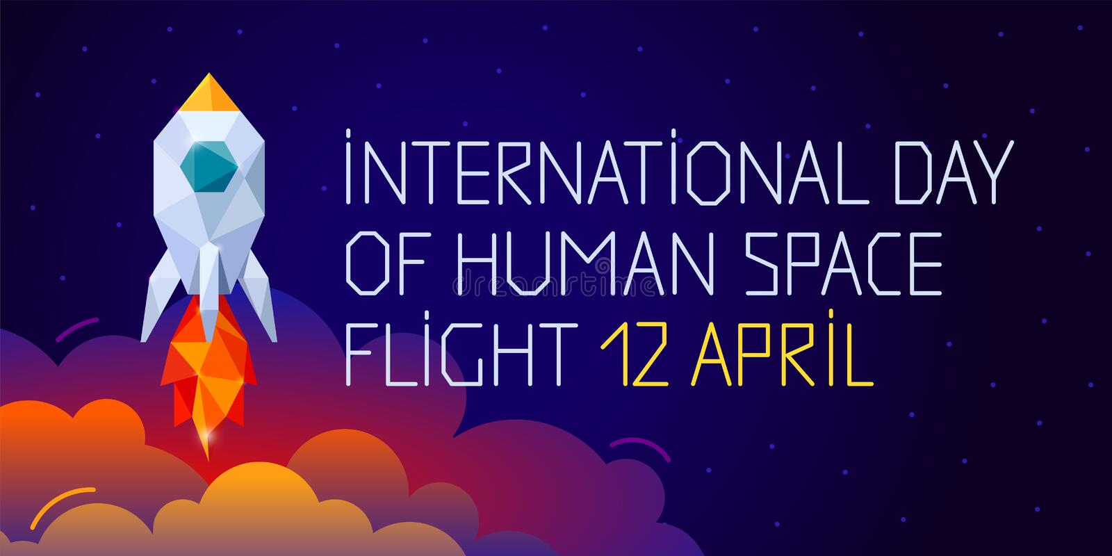 International day of human space flight. 12 April. Cosmonauts Day horizontal web banner with rocket. Polygonal style royalty free illustration