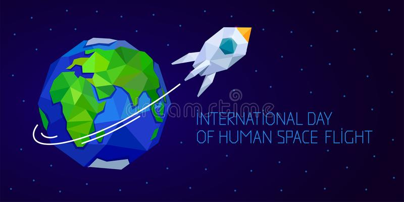 International day of human space flight. 12 April. Cosmonauts Day horizontal web banner with rocket and Earth. Polygonal style vector illustration