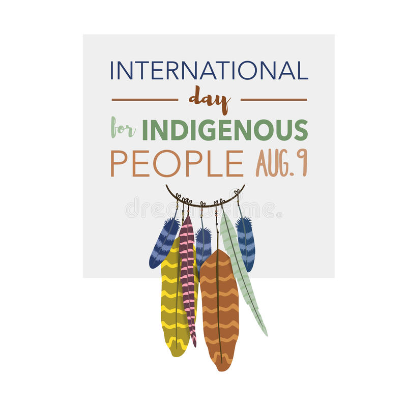 International day for indigenous people, August 9th. An International day for indigenous people, August 9th banner royalty free stock photography