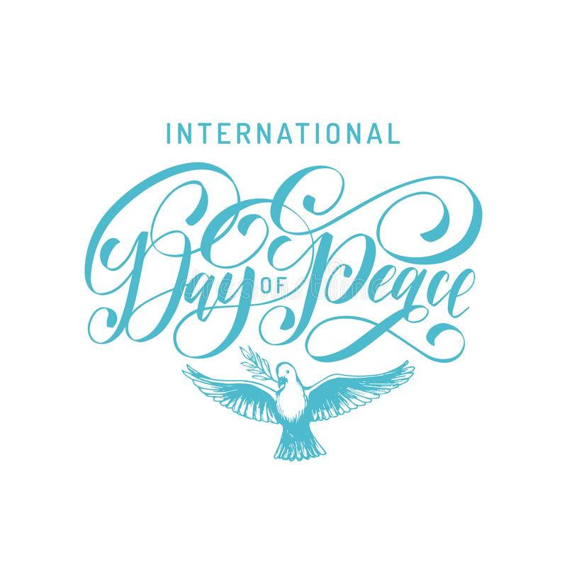 International Day Of Peace, vector hand lettering. Drawn illustration of dove with a palm branch on white background. stock illustration