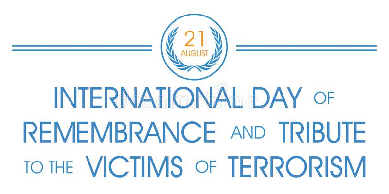 International Day of Remembrance and Tribute to the Victims of Terrorism royalty free illustration