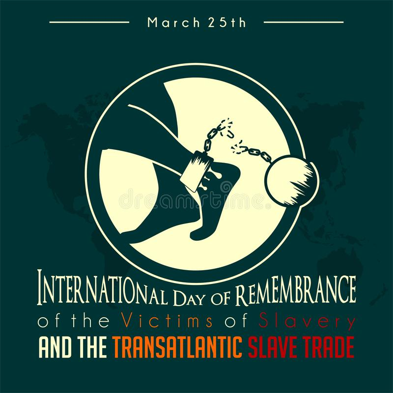 International Day of Remembrance of the Victims of Slavery and the Transatlantic Slave Trade stock illustration