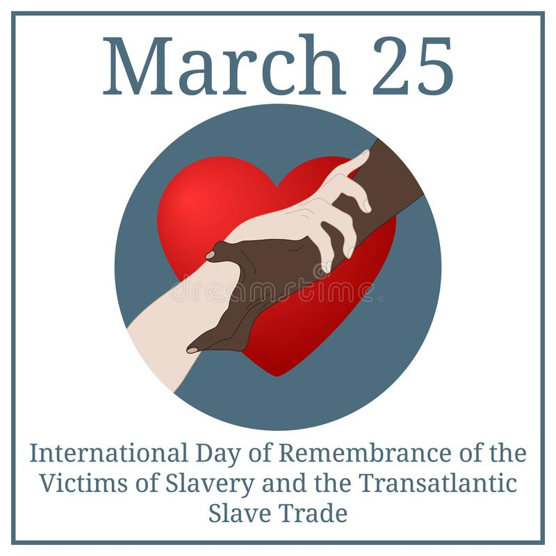 International Day of Remembrance for the Victims of Slavery and the Transatlantic Slave Trade. March 25. March Calendar. Vector. vector illustration