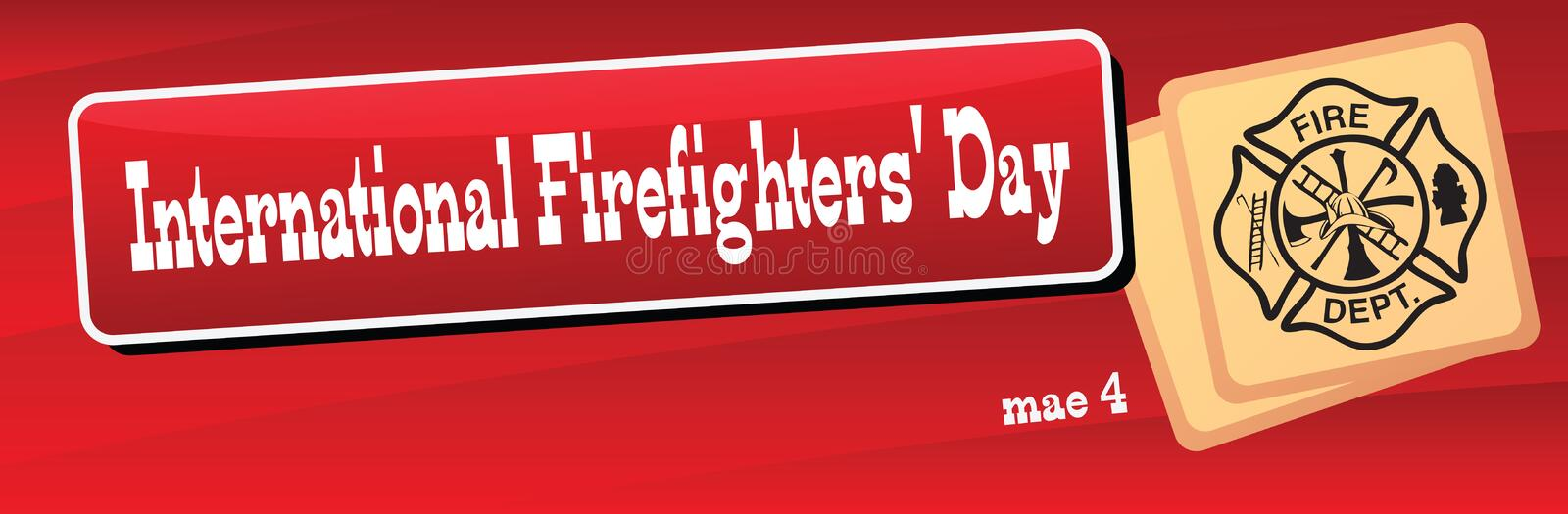 International Firefighters Day. Banner International Firefighters' Day on May 4. Vector illustration royalty free illustration