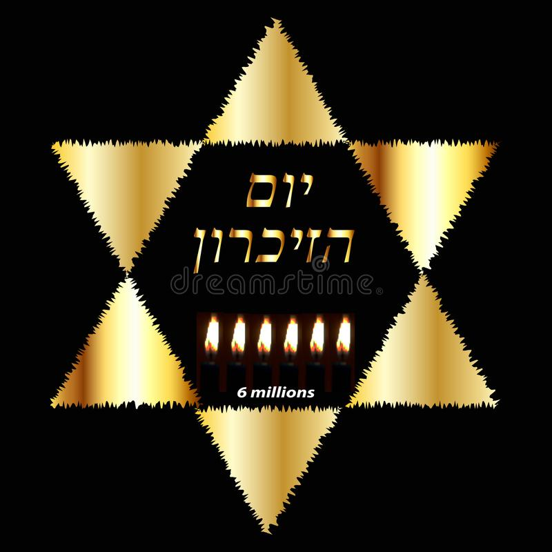 International Holocaust Remembrance Day on 27 January. Golden Jewish Star. Six burning candles for 6 million dead. International Holocaust Remembrance Day on 27 royalty free illustration