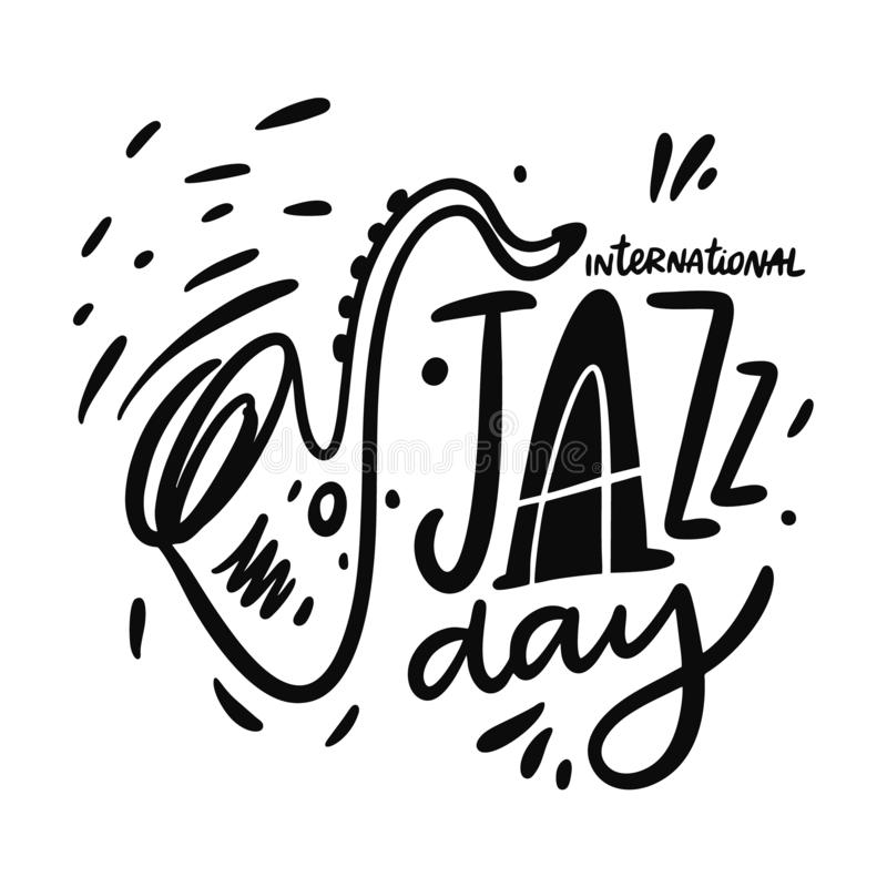 International Jazz Day hand drawn vector lettering. Isolated on white background. stock illustration