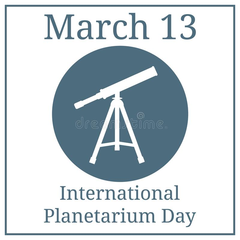 International Planetarium Day. March 13. March holiday calendar. Vector Telescope Icon. Silhouette of telescope. White fill icon. Vector illustration for your stock illustration