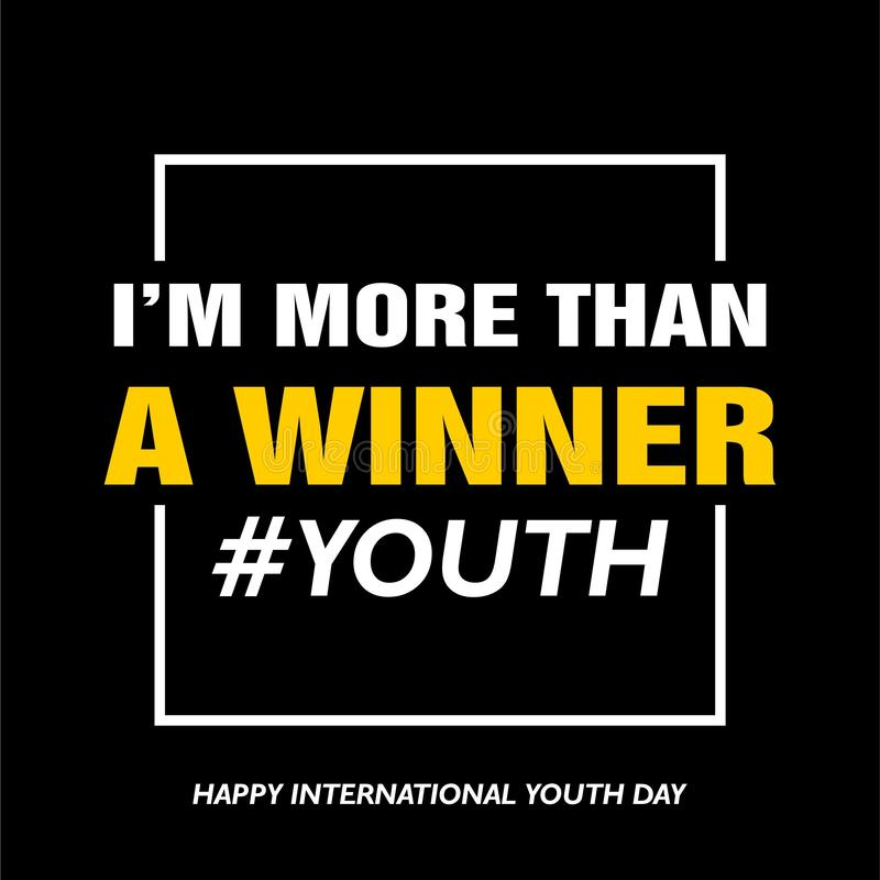 International youth day, 12 August,  I am more than a winner royalty free illustration