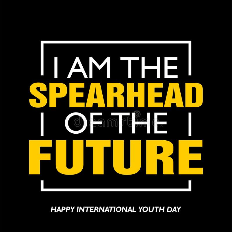 International youth day, 12 August, I am the spearhead of the future stock illustration